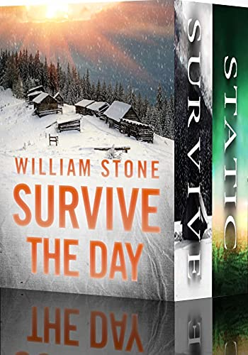 Survive the Day Boxset: EMP Survival in a Powerless World by [William  Stone]