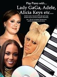 Play Piano With Lady Gaga, Adele, Alicia Keys, Pixie Lott, Eliza Doolittle, Fyfe Dangerfield, Beyonce, Bruno Mars + Cd