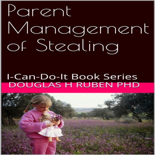 Parent Management of Stealing audiobook cover art