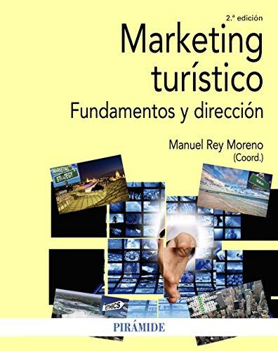 Marketing turístico: Fundamentos y dirección (Economía y Empresa)