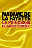 La Princesse de Montpensier - CreateSpace Independent Publishing Platform - 20/09/2015