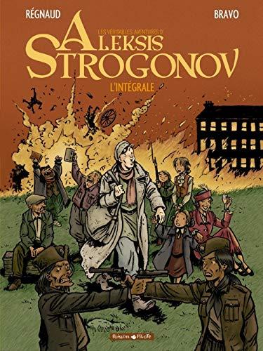Aleksis Strogonov - Intégrale - tome 0 - Aleksis Strogonov - Intégrale T1 (vol 1+2+3)