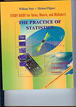 Study Guide for Yates, Moore, and McCabe's The Practice of Statistics: TI-83 Graphing Calculator Enhanced 0716742373 Book Cover