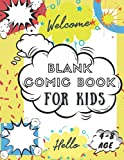 Blank Comic Book For Kids 4-8 Age: 100 Pages, For Beginner Artist, Drawing Your Own Comics, Make Your Own Comic Book, Comic ...