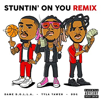 Stuntin' On You (Remix)