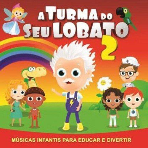 Turma Do Seu Lobato 2 / Various