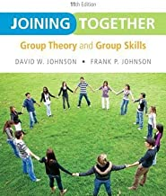 [(Joining Together: Group Theory and Group Skills)] [Author: David W. Johnson] published on (April, 2012)