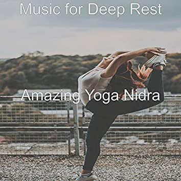Music for Deep Rest