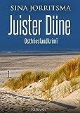 Juister Düne. Ostfrieslandkrimi (Witte und Fedder ermitteln 5)