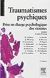 Traumatismes psychiques - Prise en charge psychologique des victimes