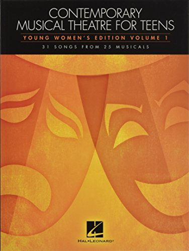 Compare Textbook Prices for Contemporary Musical Theatre for Teens: Young Women's Edition Volume 1 31 Songs from 25 Musicals CHANT  ISBN 0888680019631 by Hal Leonard Corp.,Hal Leonard Corp.