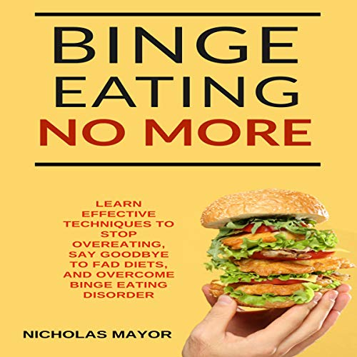 Binge Eating No More!  By  cover art