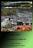 La mirada de la mantícora (La Distancia Que Nos Separa nº 1) (Spanish Edition)