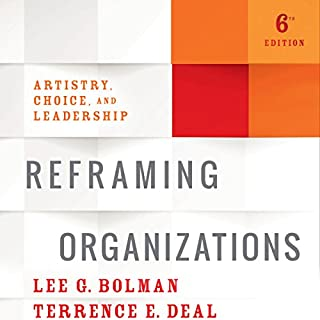 Reframing Organizations, 6th Edition cover art