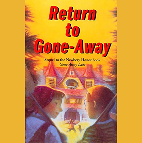 Return to Gone-Away Lake audiobook cover art
