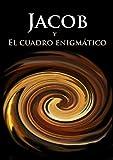 Jacob: el cuadro enigmático