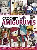 CROCHET AMIGURUMIS: ¡divertite tejiendo los más simpáticos muñequitos! (TEJIDO AMIGURUMI nº 3)