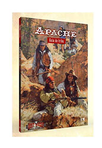 ¡Apache!: Guía de tribu (Far West La Leyenda)