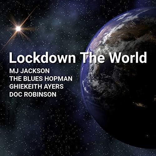MJ Jackson, THE BLUES HOPMAN, Ghiekeith Ayers & Doc Robinson