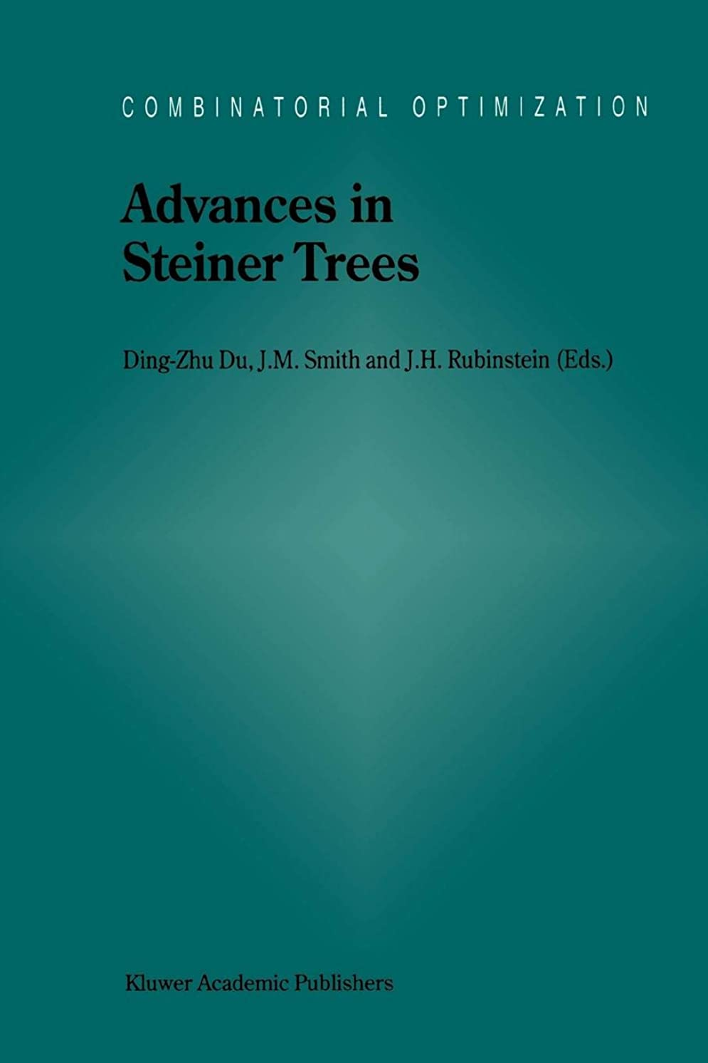 征服特にドレスAdvances in Steiner Trees (Combinatorial Optimization)