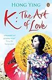 K: The Art of Love
