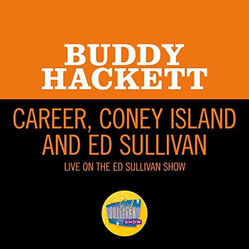 Career, Coney Island And Ed Sullivan (Live On The Ed Sullivan Show, January 3, 1965)