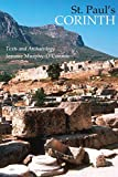St. Paul's Corinth: Texts and Archaeology (Third Edition, Revised) (Good News Studies, Band 6)