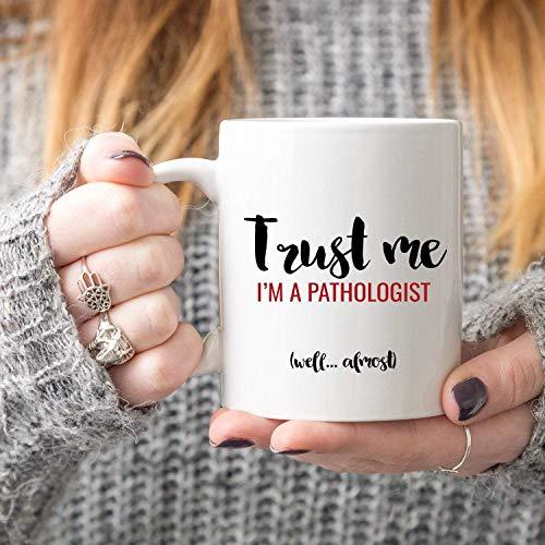 Taza de café con texto en inglés 'Trust Me I'm a Pathologist', regalo para patólogos, regalo para patólogo, taza de agradecimiento médico.