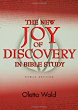 the joy of discovery by oletta wald