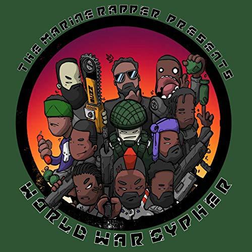 World War Cypher (feat. Ikan Dakai, King Moe, Dré Benjie, B.Y.G, The MSB, Nvy Jonez Lkr, Factor 50, Anna Oakley, D.Cure, Ninja Punch & Military Musician)