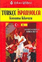 Türkce - Ispanyolca; Konusma Kilavuzu