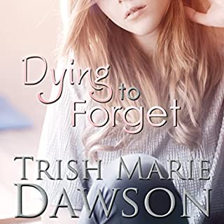 Dying to Forget (The Station) (Volume 1)                   By:                                                                                                                                 Trish Marie Dawson                               Narrated by:                                                                                                                                 Kimberly Woods                      Length: 4 hrs and 44 mins     42 ratings     Overall 4.3