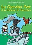 Le Chevalier Noir et la fontaine de Barenton