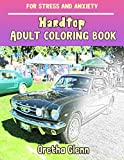 HARDTOP Adult coloring Hardtop for stress and anxiety: HARDTOP sketch coloring Hardtop Creativity and Mindfulness