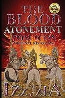 Izz of Zia: The blood Atonement