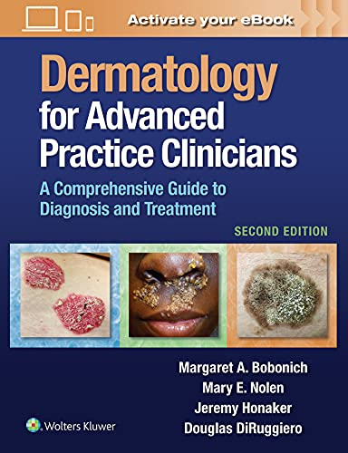 Dermatology for Advanced Practice Clinicians: A Practical Approach to Diagnosis and Management