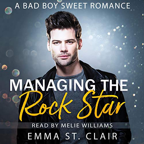 Managing the Rock Star Audiobook By Emma St. Clair cover art