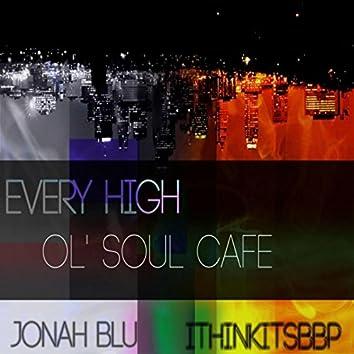 Every High