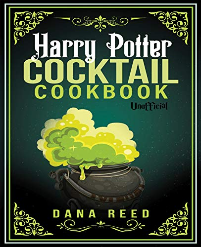 Harry Potter Cocktail Cookbook: Discover Amazing Drink Recipes Inspired by the wizarding world of Harry Potter (Unofficial). (English Edition)