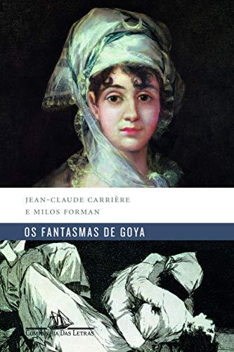 Os fantasmas de Goya