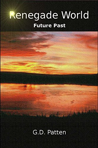 Renegade World: Future Past
