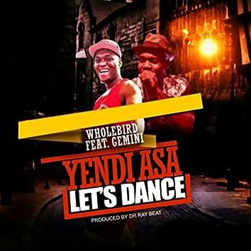 Let's Dance (Yendi Asa) [feat. Gemini]