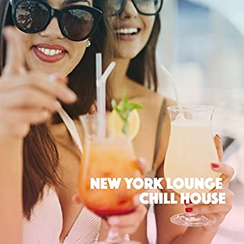 New York Lounge Chill House