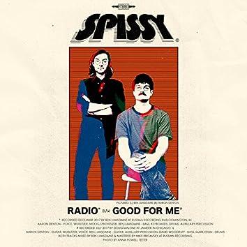 Radio b/w Good for Me
