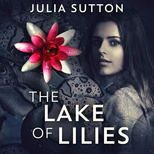 The Lake of Lilies audiobook cover art