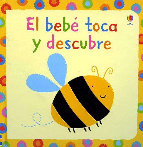 BEBE TOCA Y DESCUBRE,EL (¡toca, Toca!)