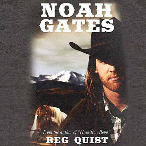 Noah Gates audiobook cover art