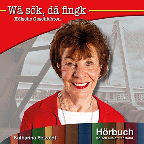 Wä sök, dä fingk (Kölsch aus erster Hand) audiobook cover art