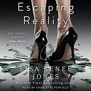 Escaping Reality     The Secret Life of Amy Bensen, Book 1              By:                                                                                                                                 Lisa Renee Jones                               Narrated by:                                                                                                                                 Charlotte Penfield                      Length: 6 hrs and 45 mins     543 ratings     Overall 4.3