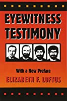 Eyewitness Testimony: With a New Preface